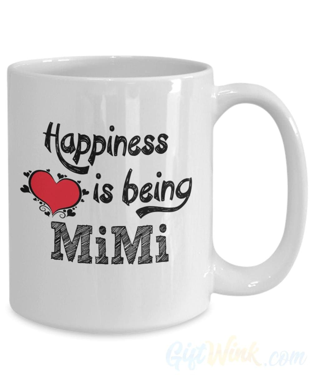 Happiness is Being Mimi Mug-Coffee Mug-Gift Wink