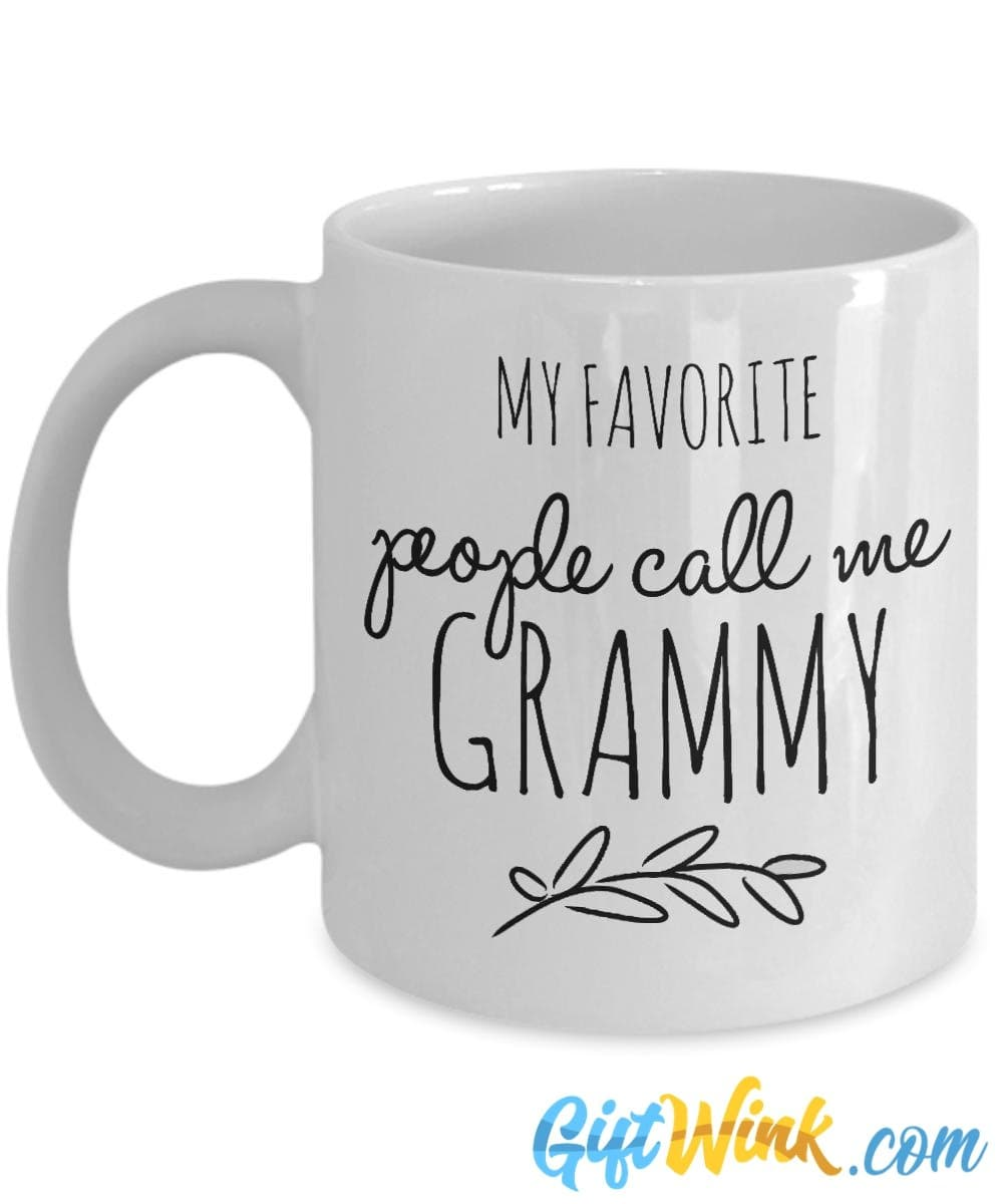 My Favorite People Call Me Grammy - Mug-Coffee Mug-Gift Wink