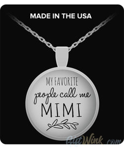 My Favorite People Call Me Mimi - Necklace-Necklace-Gift Wink