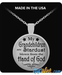 My Grandchildren are Stardust - Necklace-Necklace-Gift Wink