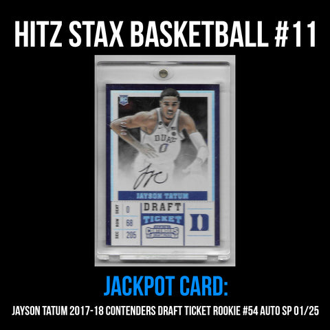Hitz Stax - Basketball #11 - Jayson Tatum Rookie Draft Ticket On Card Auto SP 01/25