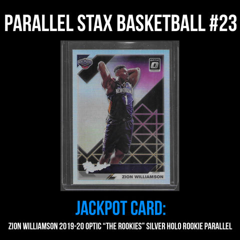 Parallel Stax - Basketball #23 - Zion Williamson Optic The Rookies SILVER HOLO Parallel