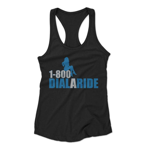 1 800 Dial A Ride Woman's Racerback Tank Top