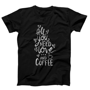 All You Need Is Love And Coffee Quotes Men's T-Shirt - Nuu Shirtz