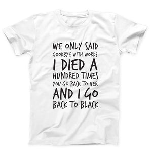 Amy Winehouse Quotes We Only Said Goodbye With Word Men's T-Shirt - Nuu Shirtz