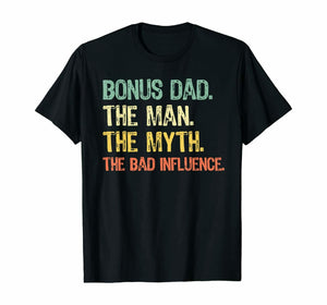 Bonus Dad The Man Myth The Bad Influence Retro Men's T-Shirt - Nuu Shirtz