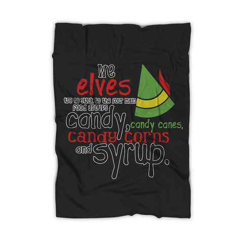 Buddy The Elf Four Food Groups Candy Candy Canes Syrup Blanket - Nuu Shirtz