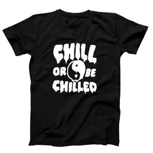 Chill Or Be Chilled Tie Dye Men's T-Shirt - Nuu Shirtz