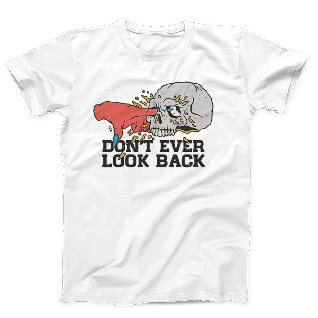 Do Not Ever Look Back Men's T-Shirt - Nuu Shirtz