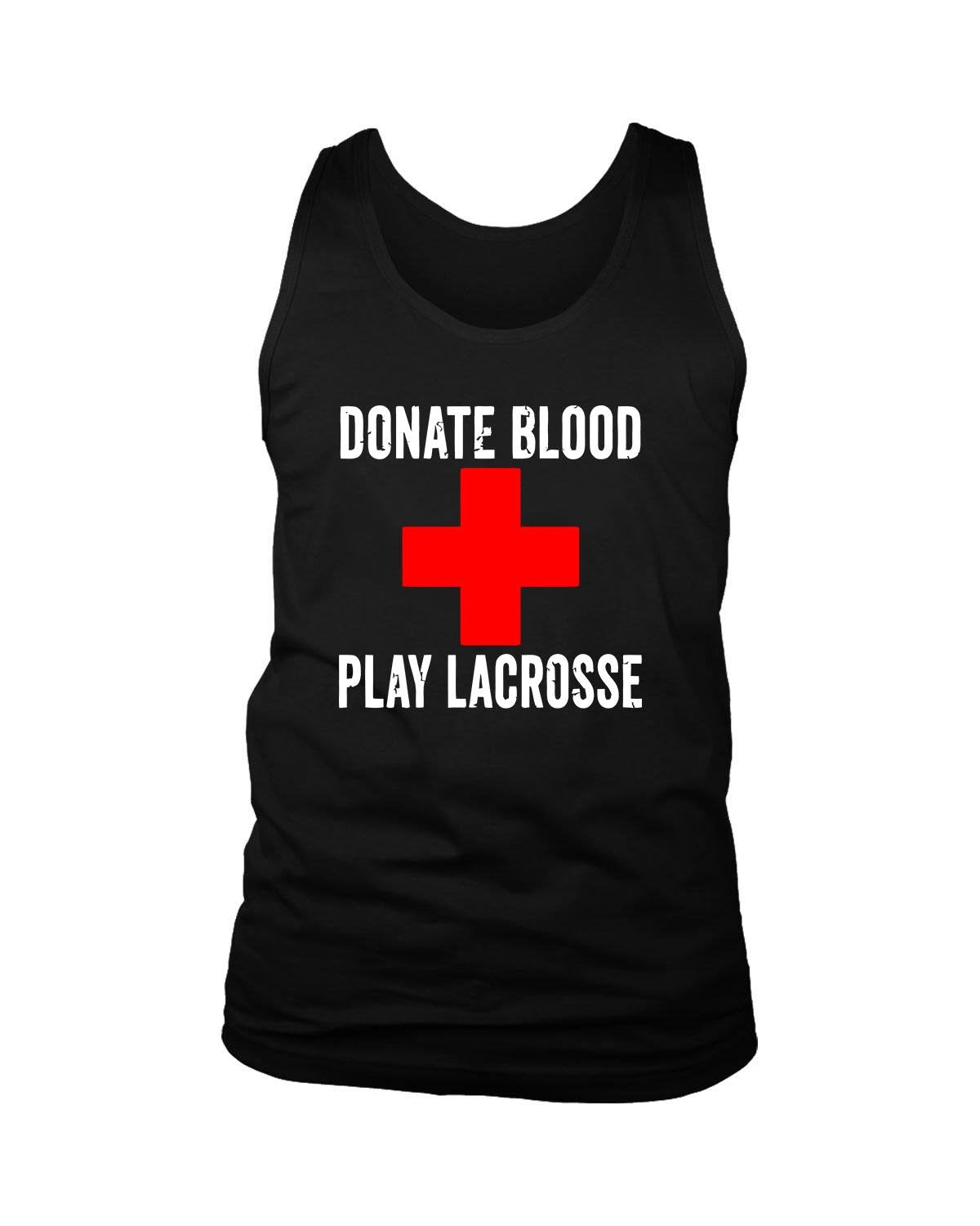 Donate Blood Play Lacrosse Men's Tank Top - Nuu Shirtz