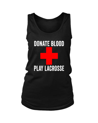 Donate Blood Play Lacrosse Women's Tank Top - Nuu Shirtz