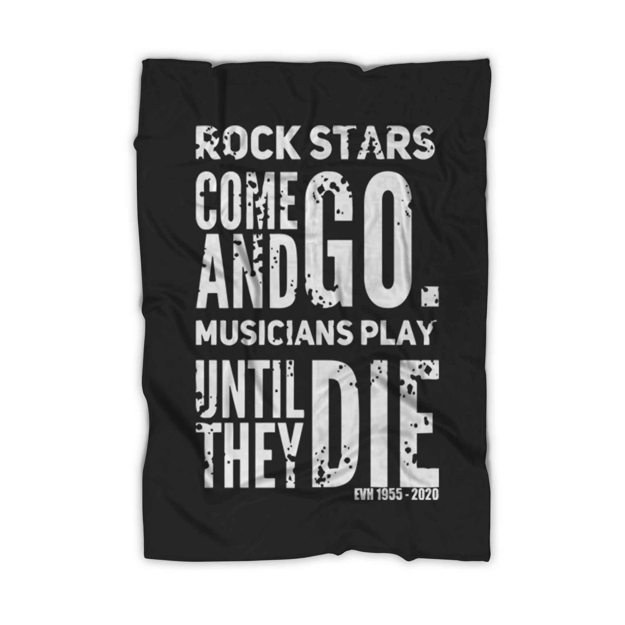 Eddie Van Halen Rock Stars Come And Go Fleece Blanket - Nuu Shirtz