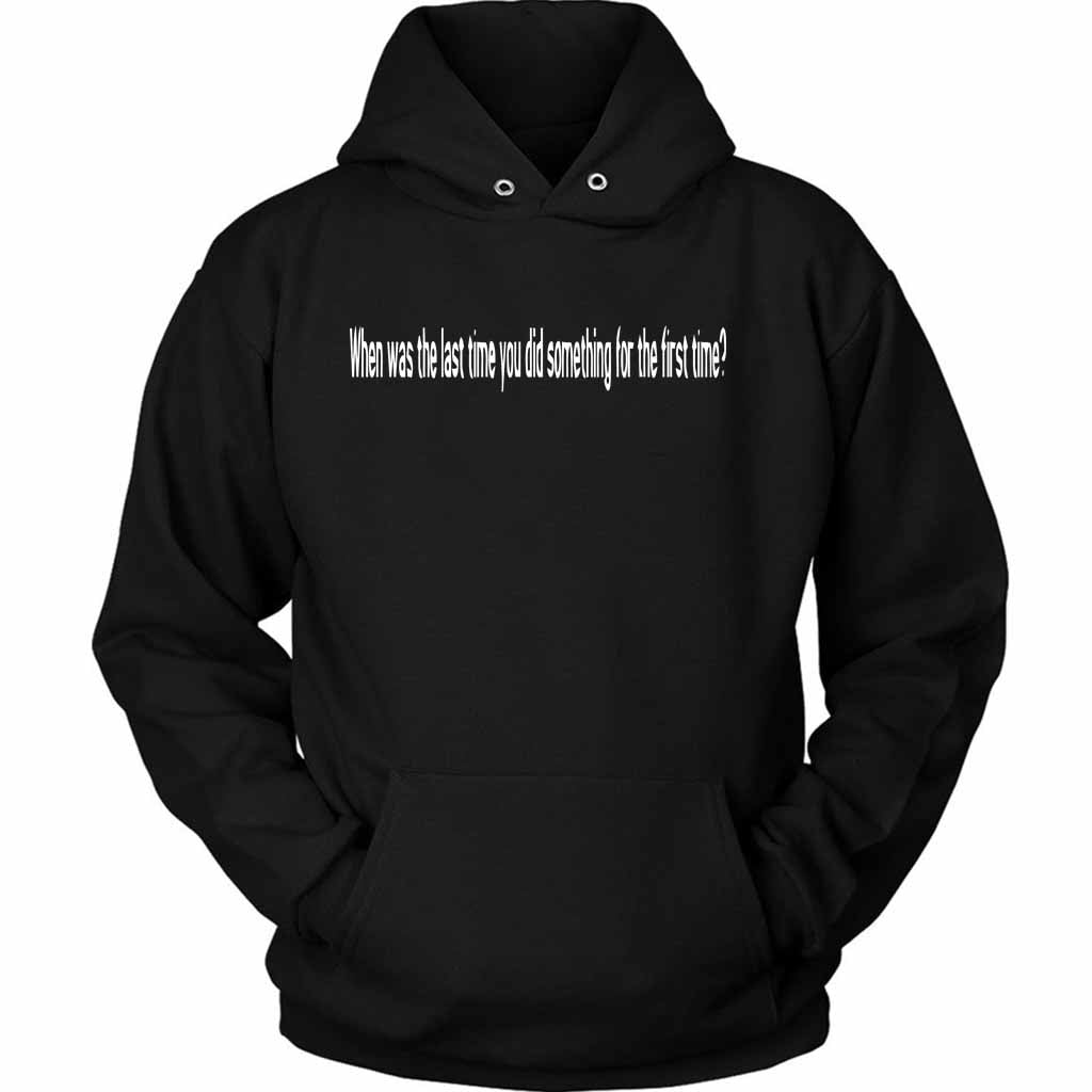 Eddie Van Halen When Was The Last Time You Did Something For The First Time Unisex Hoodie - Nuu Shirtz