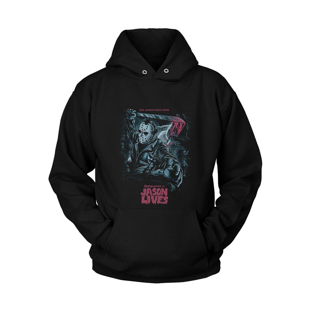 Evil Always Rises Again Friday The 13th Part 4 Jason Lives Unisex Hoodie