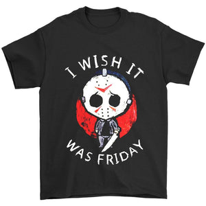 Friday The Thirteen Movie Jason Voorhees I Wish It Was Friday Men's T-Shirt