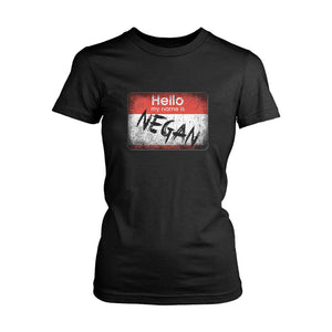 Hello My Name Is Negan The Walking Dead Women's T-Shirt