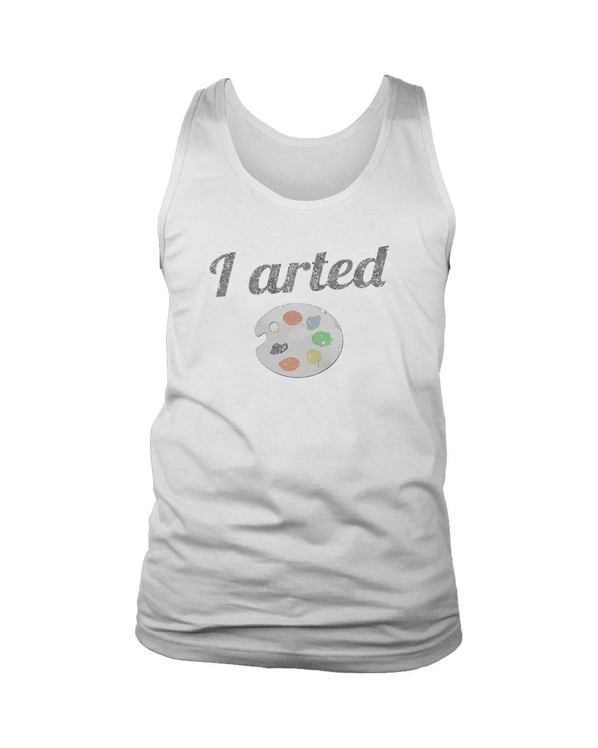 I Arted Funny Artist Men's Tank Top