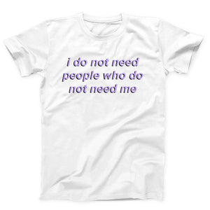 I Do Not Need People Who Do Not Need Me Bts Men's T-Shirt - Nuu Shirtz