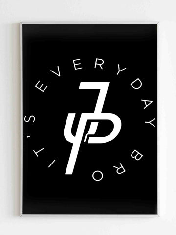 It Is Everyday Bro Jake Paul Poster