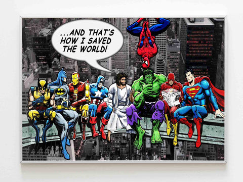Jesus And Superheroes And That'S How I Saved The World At City Poster - Nuu Shirtz