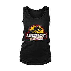 Jurassic Parody The Musical Women's Tank Top