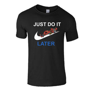 Just Do It Later Deadpool Lazy Parody Men's T-Shirt - Nuu Shirtz