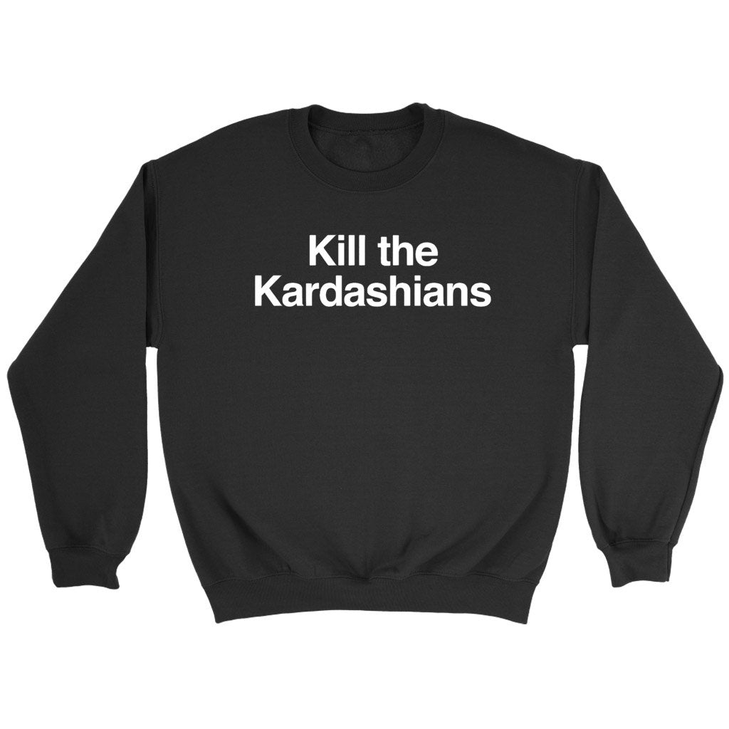 Kill The Kardashians Slayer Gary Holt Sweatshirt