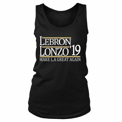 Lebron And Lonzo 19 Make La Lakers Women's Tank Top - Nuu Shirtz