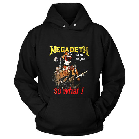 Megadeth So Far So Good So What Unisex Hoodie - Nuu Shirtz