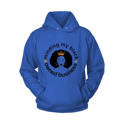Minding My Black Owned Business Queen Unisex Hoodie - Nuu Shirtz