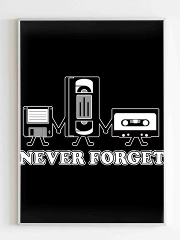 Never Forget Guys Retro Gift Idea Music Poster