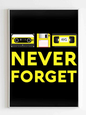 Never Forget Retro Music Poster
