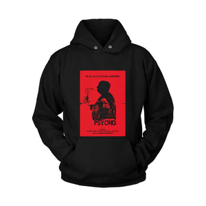Psycho Weall Go A Little Mad Sometimes Unisex Hoodie