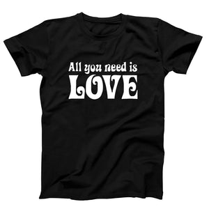 Quotes All You Need Is Love Men's T-Shirt - Nuu Shirtz