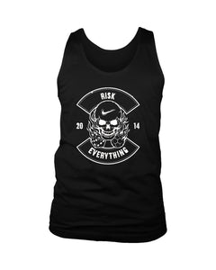Risk Everything Men's Tank Top
