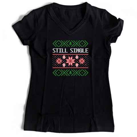 Still Single Women's V-Neck Tee T-Shirt - Nuu Shirtz