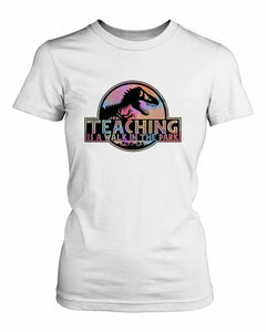 Teaching Is A Walk In The Park Women's T-Shirt - Nuu Shirtz