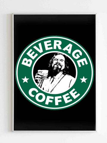 The Big Lebowski Russian Starbucks Coffee Funny Poster - Nuu Shirtz