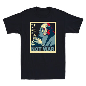Uncle Iroh Make Tea Not War Funny Men's T-Shirt - Nuu Shirtz