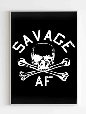 Vintage Savage Af As Fuck Poster - Nuu Shirtz