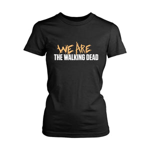 We Are The Walking Dead Logo Women's T-Shirt