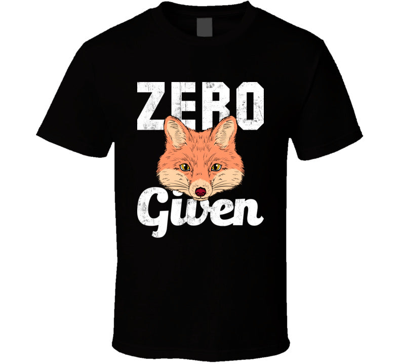 Zero Fox Given Funny No Fvcks To Give Men's T-Shirt