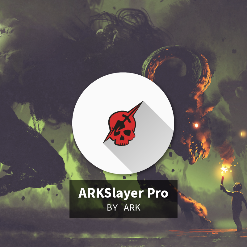 ARKSlayer Pro