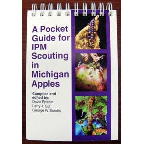 A Pocket Guide for IPM Scouting in Michigan Apples - shop.msu.edu