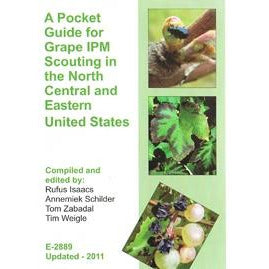 A Pocket Guide for Grape IPM Scouting of Grapes in North Central & Eastern U.S. - shop.msu.edu