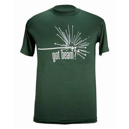 """Got beam?"" T-shirt"