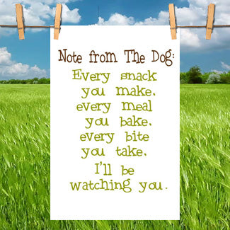 Funny Kitchen Towel- Note from the Dog