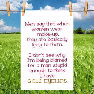 Funny Kitchen Towel- Gold Eyelids