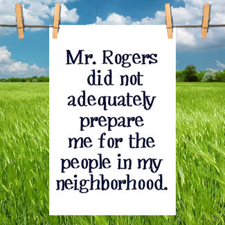 Funny Kitchen Towel- Mr. Rogers