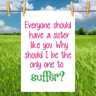 Funny Kitchen Towel- Sister Like You